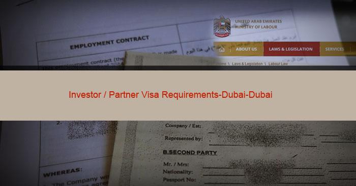 Investor / Partner Visa Requirements-Dubai